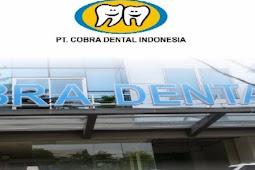 Lowongan Kerja Padang Oktober 2017: PT. Cobra Dental Indonesia