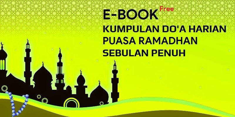 Ebook Kumpulan Do'a  Harian Puasa Ramadhan Sebulan Penuh
