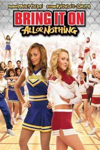 Download Bring It On All or Nothing (2006) (Dual Audio) (Hindi-English) 480p & 720p