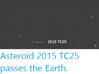 http://sciencythoughts.blogspot.co.uk/2017/04/asteroid-2015-tc25-passes-earth.html