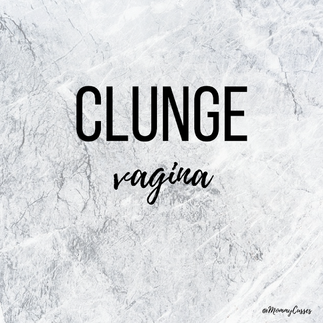 Clunge uncommon underused funny swear words from around the world applied to motherhood and parenting by Mommy Cusses