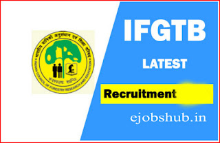 IFGTB Recruitment
