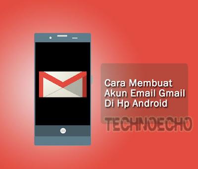 Cara Buat Akun Email Gmail Gres Lewat Hp Android