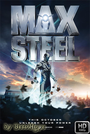 Max Steel [1080p] [Latino-Ingles] [MEGA]