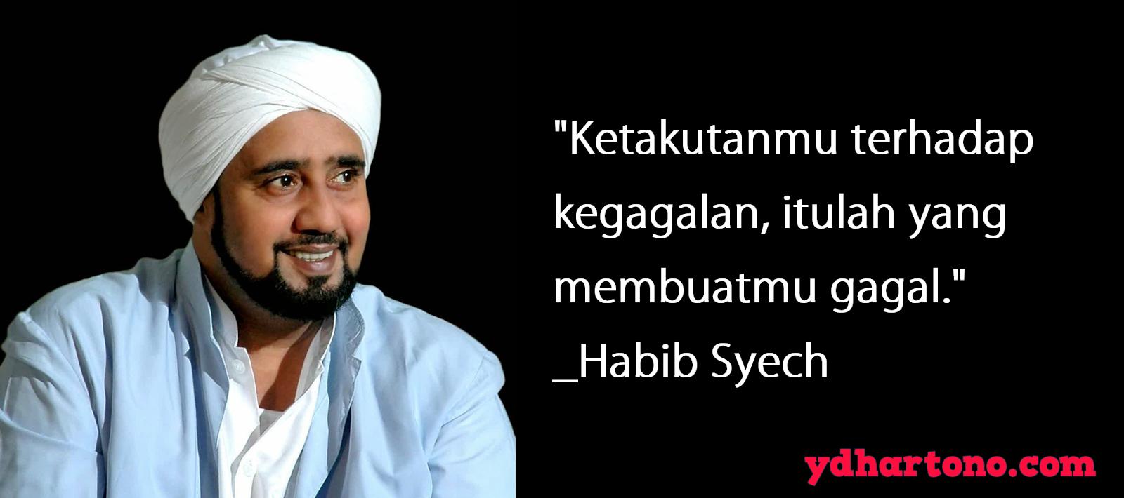 18 Kata Mutiara Habib Syech Penuh Motivasi Dan Inspirasi