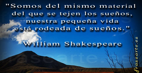 frases para soñar – William Shakespeare