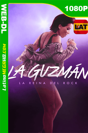 La Guzman (2019) Temporada 1 Latino HD WEB-DL 1080P ()