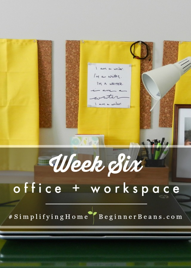 Simplifying Home 8-Week Challenge | Week 6: Office + Workspace