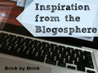 Inspiration from the Blogosphere (Brick by Brick)