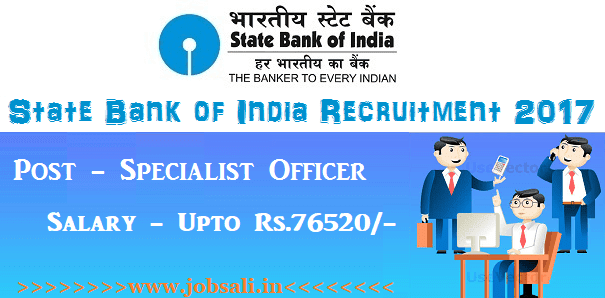 SBI Bank Vacancy, SBI Bank jobs, SBI Specialist officer Recruitment 2017
