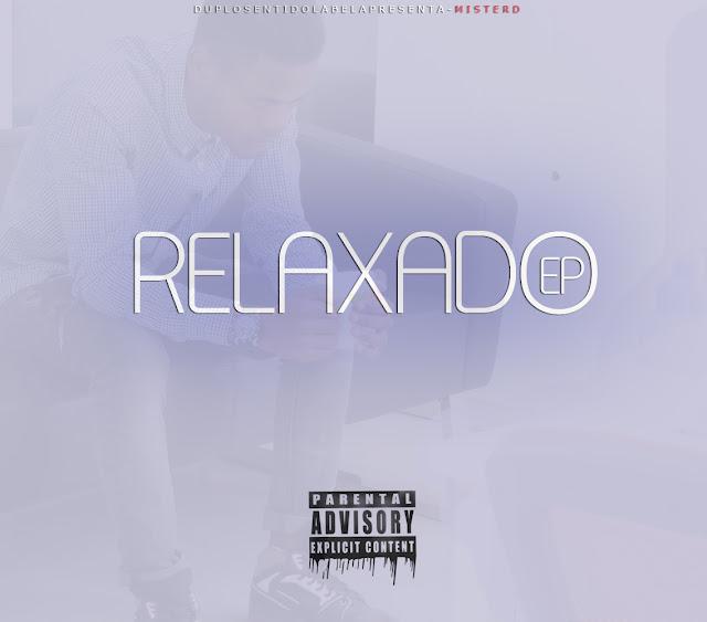 Mister D - Relaxado (EP)