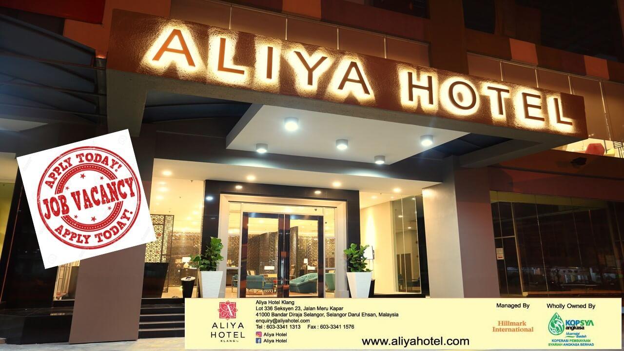 Jawatan Kosong Aliya Hotel Klang Selangor Malaysia Hotel Jobs 2019