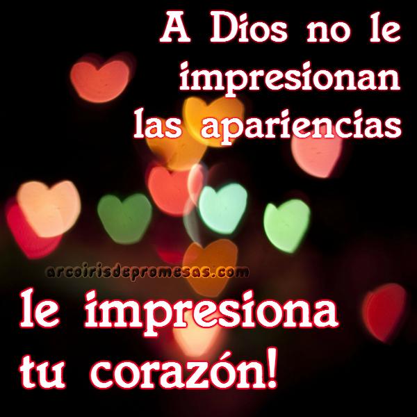 dios ve el corazón mensajes cristianos con imágenes