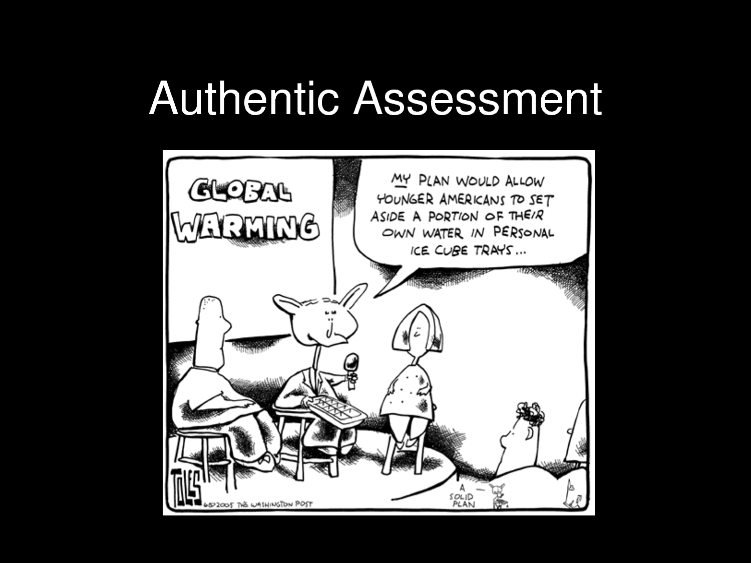 authentic assessment product and performance Authentic assessment vs performanceassessment: evaluation is not focused only on the product authentic performance-based assessment covers the.