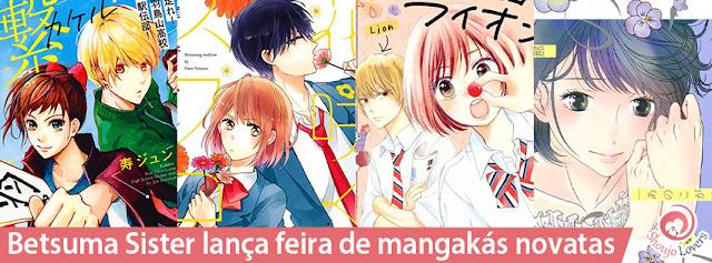 Betsuma Sister lança feira de mangakás novatas