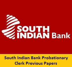 South Indian Bank Probationary Clerks Previous Question Papers PDF Download