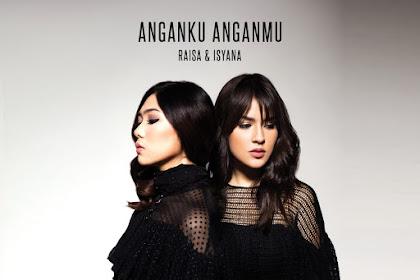 Lirik Lagu Anganku Anganmu feat. Raisa - Isyana Saraswati