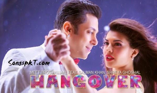 Kick Movie Hangover Full Mp3 Song Download, Hangover Songs