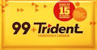 Compre Trident e ganhe 15% de desconto no app 99!