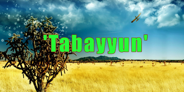 Pengertian Tabayyun Adalah? Berikut Kami Jelaskan Lengkap dan Terperinci