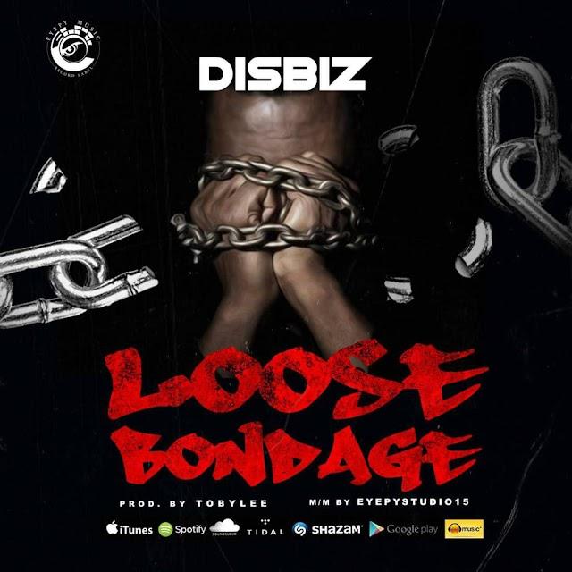 EYEPY MUSIC RECORD LABEL SET TO RELEASE NEW SINGLE 'LOOSE BONDAGE'