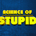 Science of Stupid: T2W1