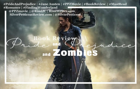 Pride and Prejudice and Zombies Book Review