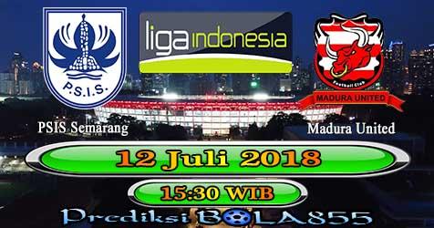 Prediksi Bola855 PSIS Semarang vs Madura United 12 Juli 2018