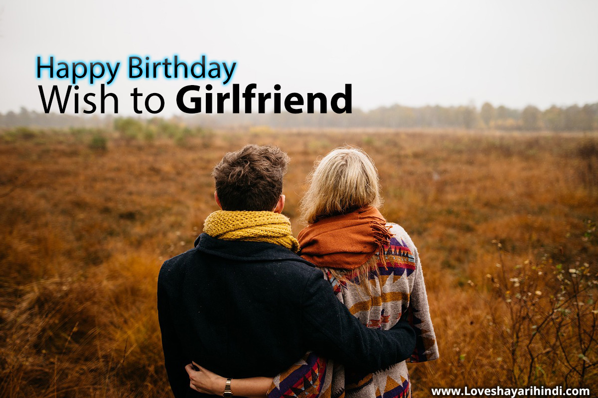 Best 50+ Birthday Wishes For Girlfriend