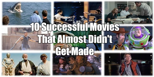 Successful Movies, Almost Failures, Motivation For Life, Inspirational Tips, How To Succeed, Production Story, Jaws, Gladiator, Star Wars, Back To The Future, Wizard Of Oz, Toy Story, Mary Poppins, Apocalypse Now, Slumdog Millionaire, Spotlight