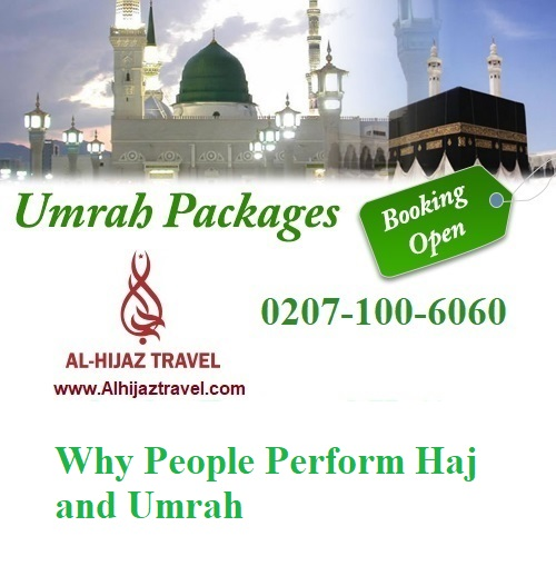 Why People Perform Haj and Umrah