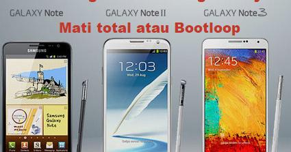 Samsung Note 1 2 3 Mati Total Bootloop Begini Cara Gampang