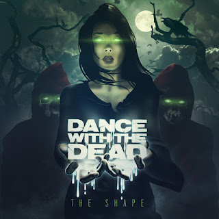 https://dancewiththedead.bandcamp.com/album/the-shape