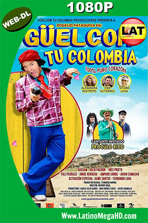 Güelcom tu Colombia (2015) WEB-DL 1080p Dual Latino-Ingles HD