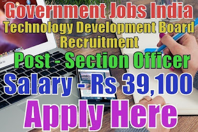 Technology Development Board TDB Recruitment 2017