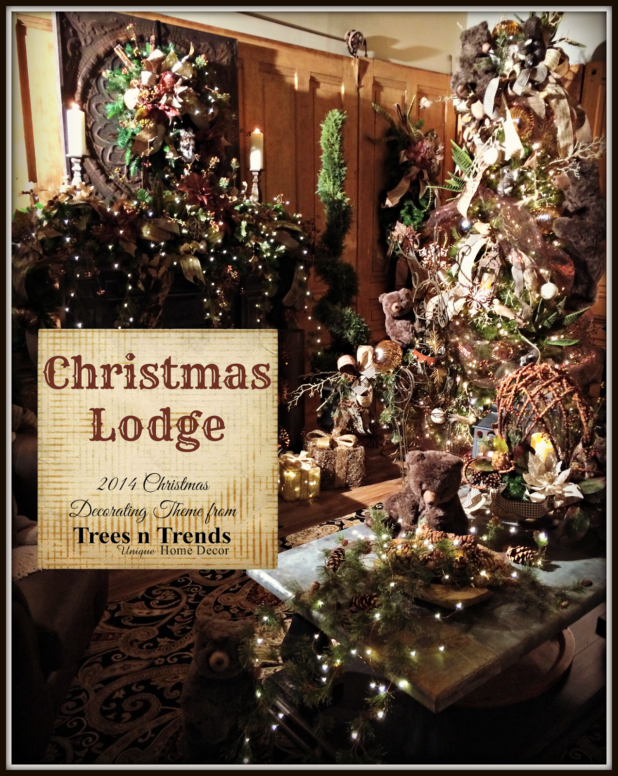 The Christmas Lodge.Trees N Trends Christmas Lodge A Manly Christmas