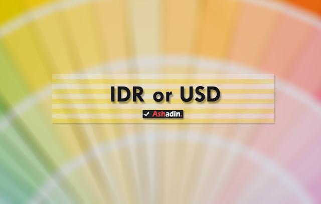 Keuntungan dan Kerugian antara akun Adsense USD dan Adsense Rupiah