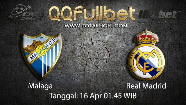BOLA88 - PREDIKSI TARUHAN BOLA MALAGA VS REAL MADRID 16 APRIL 2018 ( SPANISH LA LIGA )