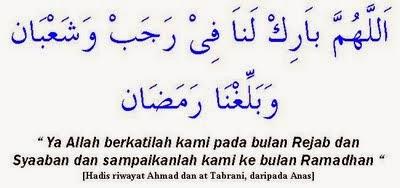 Do'a dan Keutamaan Bulan Rajab dan Sya'ban menyambut Ramadhan