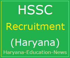 image : HSSC Recruitment 2017-18: Advt. No. 7/2015 @ Haryana Education News