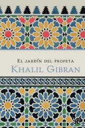 Libros gratis El jardín del profeta para descargar en pdf completo