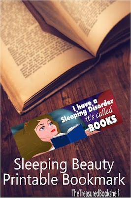 Since I'm sure Sleeping beauty would rather have been reading, embrace your sleeping order and your love of books with this printable bookmark.