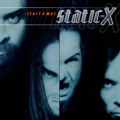 Static-x - Start A War