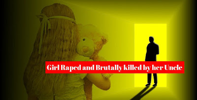girl, raped, raped -uncle, brutally-killed, cause-i-am-a-girl,