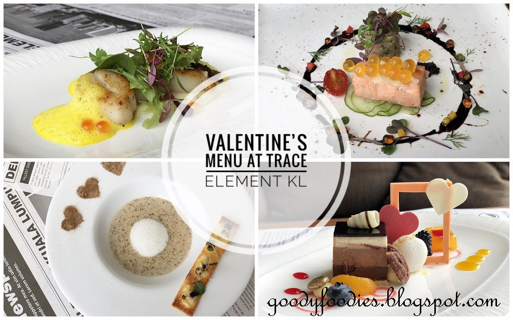 Goodyfoodies Valentine S Day Menu 2019 Trace Restaurant Element