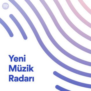 Yeni Müzik Radarı (spotify) Mayıs 2019 Tek Link indir