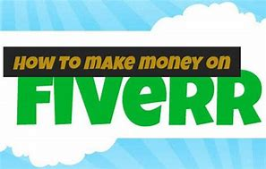 How To Make Money On Fiverr : Knowledge Base