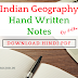 Download Complete Indian Geography Hand Written Notes PDF