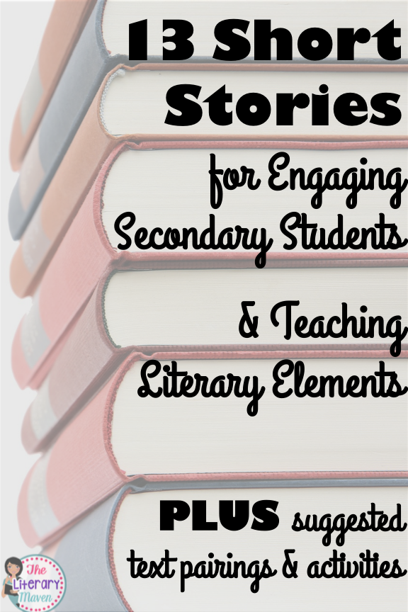 13 Short Stories For Engaging Secondary Students Teaching Literary