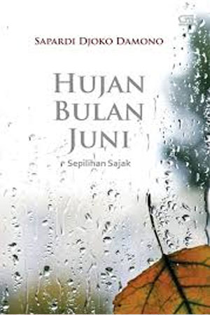 Hujan Bulan Juni - Sapardi Joko Damono
